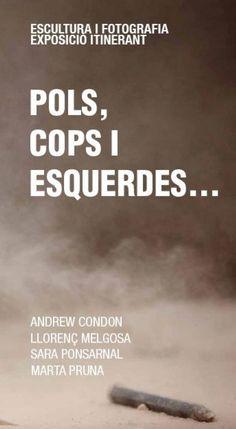 Pols, cops i esquerdes Cops, Blog, Blogging