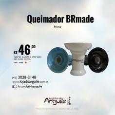 Queimador BR MADE Prime De R$ 53,00 / Por  R$ 46,00 Em até 10x de R$ 5,39 ou R$ 43,70 via depósito  Compre Online: http://www.lojadoarguile.com.br/queimador-br-made-prime