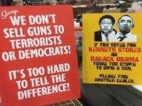 Gun Store Sign: We Don't Sell To Terrorists Or Democrats