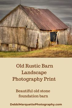 Old Rustic Barn Landscape Photography Print. Beautiful farmhouse decor pictures of old abandoned barns. Barn photography for your home or office. Click to see more barn photography prints. #rusticbarnpictures #farmhouedecorictures #oldbarnsabandoned #barnphotography