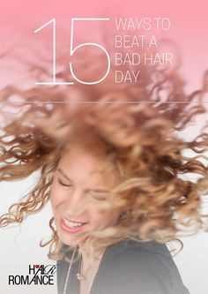 Free ebook from Hair Romance! 15 Ways to Beat a Bad Hair Day - download it here http://www.hairromance.com/2016/03/how-to-beat-bad-hair-days-free-ebook.html