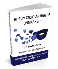 New book: Rheumatoid Arthritis Unmasked: 10 Dangers of Rheumatoid Disease. The facts in RA Unmasked shatter the myth that rheumatoid disease is just a type of arthritis. You will learn 10 key dangers that prove the historical term rheumatoid disease (RD) describes a complex systemic disease with arthritis as only one of its symptoms.
