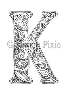 """Coloring Stencils for Adults Lovely Adult Colouring Page Alphabet Letter """"k"""" Coloring Letters, Alphabet Coloring Pages, Letter K Design, Line Art Images, Pottery Painting Designs, Mandala Art Lesson, Doodle Art Drawing, Adult Coloring Book Pages, Dot Art Painting"""