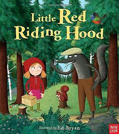 Little Red Riding Hood: A Nosy Crow Fairy Tale (Nosy Crow.