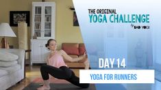 Day 14 of the Original Yoga Challenge with Erin Motz from Bad Yogi! This class is a great yoga class for runners.