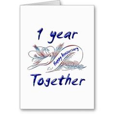 1 Year Together Anniversary Cards