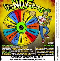 Its Not Dead Punk Music Festival 2015 Lineup Poster with NOFX Adolescents DI Bad Religion Agent Orange Left Alone Descendents CJ Ramone Otherized Pennywise Devils Brigade Rhythmic Asylum 7 Seconds Duane Peters Gunfight The Briggs Anti-Flag Manic Hispanic The Interrrupters Fishbone Pulley The Untouchables Goldfinger Riverboat Gamblers Total Chaos H20 Sham 69 Lagwagon Swinging Utters Less Than Jake The Dickies Reel Big Fish TSOL Strung Out The Bouncing Souls The Vandals