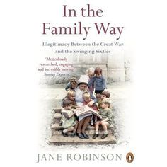 Only a generation or two ago, illegitimacy was one of the most shameful things that could happen in a family.  In the Family Way tells se...