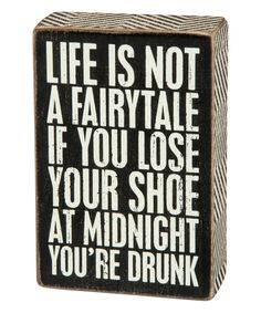 Look at this #zulilyfind! 'You're Drunk' Box Sign by Primitives by Kathy #zulilyfinds