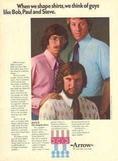 vintage mens shirts always make me think of guys like Bob, Paul, and Steve. Vintage Advertisements, Vintage Ads, Retro Ads, Vintage Oddities, Retro Advertising, Ugly Outfits, Arrow Shirts, Men's Shirts, Bad Fashion