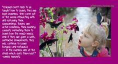 Children are born learners...