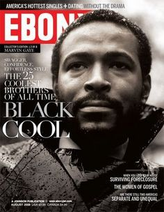 "EBONY Magazine cover: Marvin Gaye- Marvin Pentz Gay, Jr., American singer-songwriter-musician, helped shape sound of Motown Records in the 1960s. Hits incl ""How Sweet It Is"" ""I Heard It Through the Grapevine"". Called ""Prince of Motown"" ""Prince of Soul"". During 1970s, became one of first artists in Motown to break away from the reins of the production company. Influenced several RB subgenres. http://www.pinterest.com/DianaDeeOsborne/logic-math-music"
