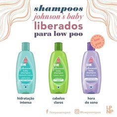 Shampoos Johnson's Baby Liberados pra Low Poo - Parte II  São eles:  Johnson's Baby Shampoo Hidratação Intensa  Johnson's Baby Shampoo Cabelos Claros  Johnson's Baby Shampoo Hora do Sono 9,00 (em média) - 200ml Liberados para Low Poo  São todos shampoos bem fáceis de encontrar e com um preço super legal. Além de tudo podem servir pro seu baby e pra você ao mesmo tempo   #lowpoo #lowpoobr #johnsonsbaby #shampooinfantil #produtosliberados