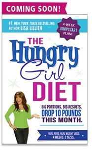 BREAKING NEWS: The Hungry Girl Diet!