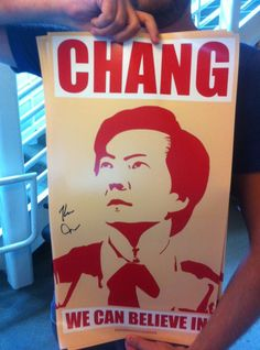 Sir Chang We Can Believe In!