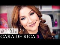 Maquiagem Cara de Rica 2 - Por Bianca Andrade - YouTube