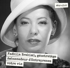 Fadhila Brahimi, géostratège. Ambassadrice d'Entreprenez Votre Vie ! #EnVoVie