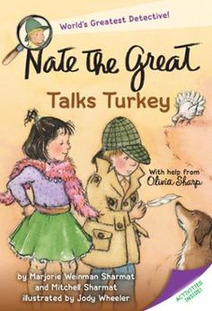 Nate the Great Talks Turkey by Marjorie Weinman Sharmat,Mitchell Sharmat,Jody Wheeler, Click to Start Reading eBook, These chapter books introduce beginning readers to the detective mystery genre. Perfect for the Commo