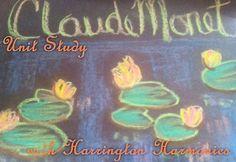 Claude Monet Art Unit Resources | Harrington Harmonies #art #kids #homeschool