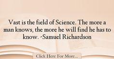 Samuel Richardson Quotes About Science - 61733