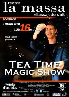 """MAG TXEMA """"Tea time magic show"""" Teatre la massa diumenge 16 de febrer de 2014 a les 12:00 VILASSAR DE DALT"""