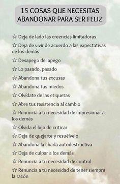 〽️ 15 Cosas que necesitas abandonar para ser Feliz...