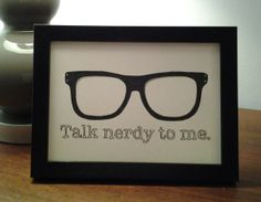 """talk nerdy to me"" framed art hipster glasses available on etsy"