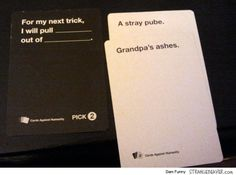 Fun Times Playing Cards Against Humanity – Strange Beaver