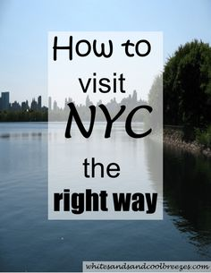 How to visit NYC the right way! Are you planning a trip to New York City? Afraid your New York city visit is going to be too expensive to really enjoy your time? Well, let me tell you there's plenty to enjoy without spending a lot! Let me show you. #nyc #travel #newyorkcity