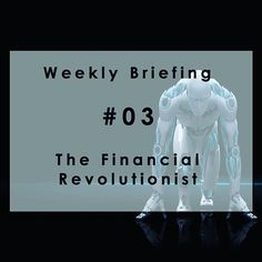 Weekly Briefing #03: The US-Europe fintech thunderdome. #fintech #US #Europe #Square #KaiserFung #SOFI #CommonBond #Upstart #Pave #TanmaiSharma #robo-advisors #DescartesLabs #ReneDescartes | Read more at http://bit.ly/1Q4R4oo. Originally posted on November 20, 2015.
