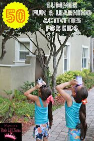 Mom to 2 Posh Lil Divas: 50 Summer Fun and Learning Activities for Kids