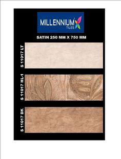 S_11017_HL1 - Millennium Tiles 250x750mm (10x30) Digital Ceramic Satin large Size Wall Tiles  - S_11017_LT  - S_11017_HL1  - S_11017_DK - Digital Tiles: Digital tiles will have a single coat of pigment nearly 1or 2 mm. It is not suitable for heavy traffic.As the name suggests, any design can be printed on this types of tiles or u can even customize the design of tile with ur photo or any picture.