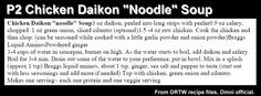 P2 Chicken Daikon Noodle Soup - Omnitrition - approved on ORTW Facebook Group