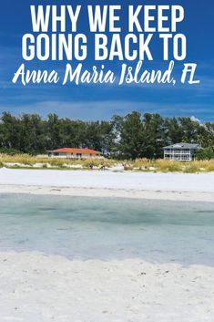 travel destinations tropical 7 Reasons Why Anna Maria Island is the perfect family travel destination and why we keep returning year after year Florida Vacation Spots, Beach Vacation Tips, Family Vacation Spots, Family Vacation Destinations, Florida Travel, Florida Beaches, Family Travel, Travel Destinations, Vacation Ideas