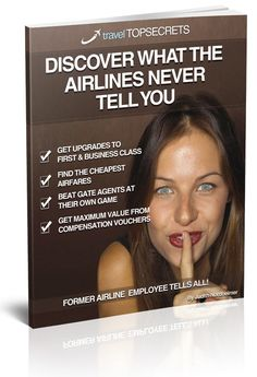 How to Get Free Airline Upgrades To First Class Travel Top Secrets.  An Outspoken Online Bestseller That Tells Air Travelers Worldwide How To Upgrade To Business Or First Class And How To Save Big On Air Travel.  (Just click here).