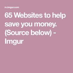 65 Websites to help save you money. (Source below) - Imgur List Of Websites, The More You Know, Save Your Money, Trending Memes, Save Yourself, Funny Jokes, Husky Jokes, Jokes, Hilarious Jokes