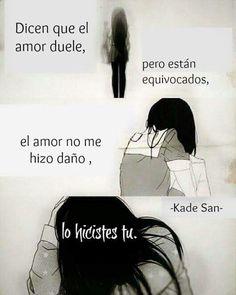Dicen que el amor duele...