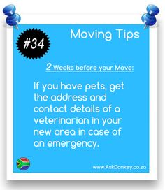 #MovingTips: If you own pets, find out about a good vet in your new area before your scheduled #move.  For more great advice for your #FurnitureRemoval, visit us here: http://www.askdonkey-removals.co.za/moving-tip.html
