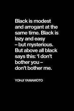 ...go for black.