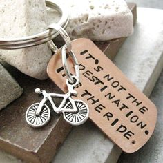 Bike Key Chain, Its not the destination, its the ride, bike charm or motorcycle available, for men, women on Etsy, $14.95