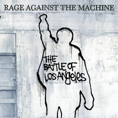Amazon.com: The Battle of Los Angeles: Rage Against the Machine: Music