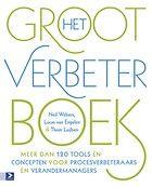 Het groot verbeterboek: tools voor procesverbeteraars en verandermanagers. Neil Webers et al.