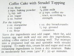 Coffee Cake with Strudel (Streusel) Topping Strudel Topping, White Vinegar Cleaning, Layer Cake Recipes, Recipe Please, Just Cooking, New Flavour, Coffee Recipes, Other Recipes, Coffee Cake