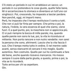 Io spero ma non so se serve! Italian Phrases, Italian Quotes, Gin, Love Quotes, Inspirational Quotes, Michaela, Quotes About Everything, My Mood, Life Motivation