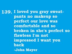John Mayer- Comfortable