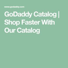 GoDaddy Catalog | Shop Faster With Our Catalog