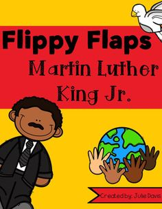 Martin Luther King Jr. Flippy Flaps!This is a great way to get your students learning about MLK Jr. in a fun hands-on interactive way! Your students will be engaged and learn about MLK Jr. in many different ways!Activities included:- MLK Jr. had/was/did- MLK Jr.
