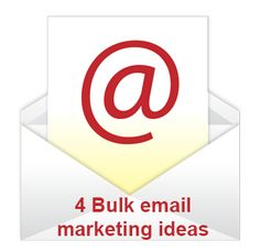 4 Bulk email marketing ideas to boost your business sales
