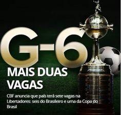 Blog Esportivo do Suíço:  CBF anuncia que o Brasil terá mais duas vagas na próxima Libertadores