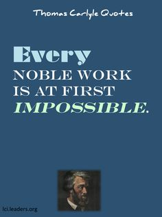 Thomas Carlyle quote on noble work...